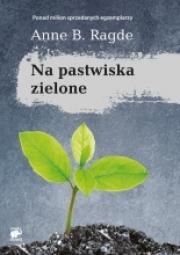 Ok�adka - Na pastwiska zielone