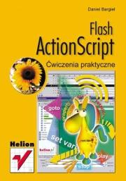 Ok�adka - Flash ActionScript. �wiczenia praktyczne