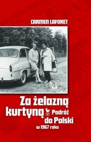 Ok�adka - Za �elazn� kurtyn�. Podr� do Polski w 1967 roku