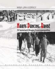 Ok�adka - Narty-Dancing-Bryd� w kurortach Drugiej Rzeczypospolitej