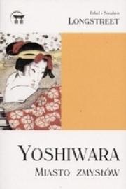 Ok�adka - Yoshiwara. Miasto zmys��w