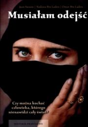 Okładka - Musiałam odejść. Wspomnienia żony i syna Osamy bin Ladena