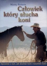 Ok�adka - Cz�owiek, kt�ry s�ucha koni