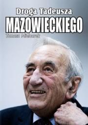 Okładka -  Droga Tadeusza Mazowieckiego