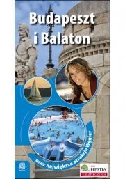 Ok�adka - Budapeszt i Balaton oraz najwi�ksze atrakcje W�gier. Wydanie 1