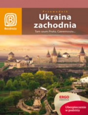 Ok�adka - Ukraina zachodnia. Tam szum Prutu, Czeremoszu... Wydanie 7