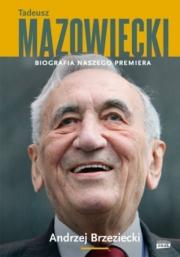 Ok�adka - Tadeusz Mazowiecki. Biografia naszego premiera