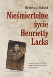 Ok�adka - Nie�miertelne �ycie Henrietty Lacks
