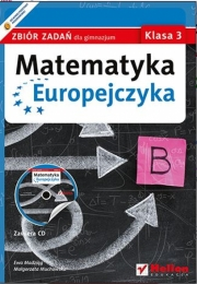 Ok�adka - Matematyka Europejczyka. Zbi�r zada� dla gimnazjum. Klasa 3