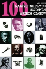 Ok�adka -  100 najwybitniejszych uczonych wszech czas�w