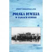 Ok�adka - Polska dywizja w tajgach Syberii