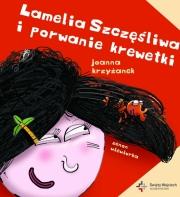 Ok�adka - Lamelia Szcz�liwa i porwanie krewetki