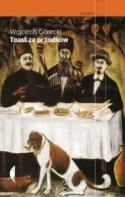 Ok�adka - Toast za przodk�w