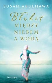 Ok�adka - B��kit mi�dzy niebem a wod�