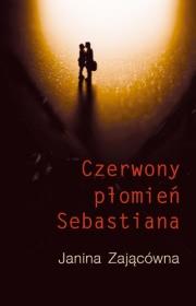 Ok�adka - Czerwony p�omie� Sebastiana