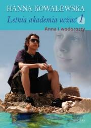 Ok�adka - Letnia akademia uczu� 1: Anna i wodorosty