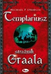 Okładka - Templariusz. Strażnik Graala