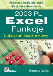 Ok�adka - Excel 2003 PL. Funkcje. Leksykon kieszonkowy