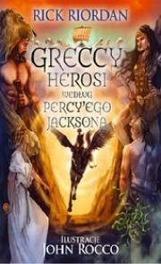 Ok�adka - Greccy herosi wed�ug Percy
