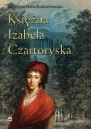 Okładka - Księżna Izabela Czartoryska