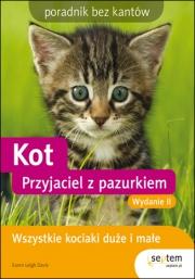 Ok�adka - Kot. Przyjaciel z pazurkiem. Poradnik bez kant�w. Wydanie II