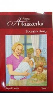 Okładka - Saga Akuszerka. Początek drogi t.1