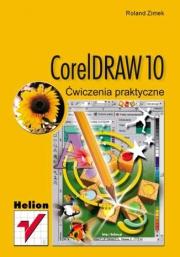 Ok�adka - CorelDRAW 10. �wiczenia praktyczne