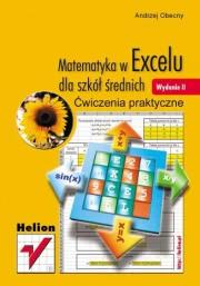 Ok�adka - Matematyka w Excelu dla szk� �rednich. �wiczenia praktyczne. Wydanie II