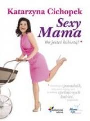 Ok�adka - Sexy Mama Bo jeste� kobiet�