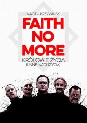 Ok�adka - Faith No More Kr�lowie �ycia i inne nadu�ycia