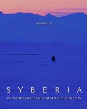 Ok�adka - Syberia w nadbajkalskiej krainie Buriat�w