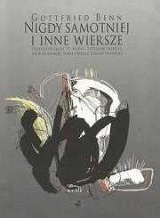 Ok�adka - Nigdy samotniej i inne wiersze (1912-1955)