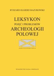 Ok�adka - Leksykon poj�� i problem�w archeologii polowej