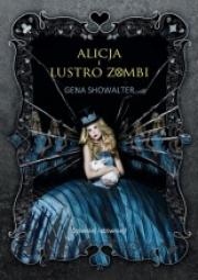 Ok�adka - Alicja i Lustro Zombi