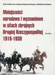 Ok�adka - Mniejszo�ci narodowe i wyznaniowe w si�ach zbrojnych Drugiej Rzeczypospolitej 1918-1939