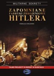 Ok�adka - Zapomniane fabryki zbrojeniowe Hitlera