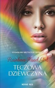 Ok�adka - Rainbow - Hued Girl - T�czowa Dziewczyna