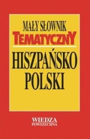 Ok�adka - Ma�y s�ownik tematyczny hiszpa�sko-polski
