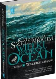 Ok�adka - Wielki P�nocny Ocean. Ksi�ga 5. Wsz�dzieb�d�
