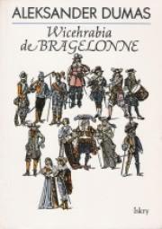 Ok�adka - Wicehrabia de Bragelonne - 3 tomy