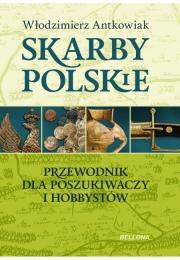 Ok�adka - Skarby polskie. Przewodnik dla poszukiwaczy i hobbyst�w