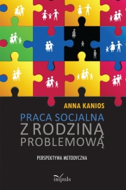 Ok�adka - Praca socjalna z rodzin� problemow�.  Perspektywa metodyczna