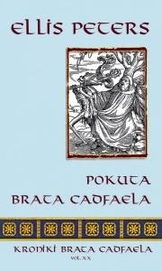 Ok�adka - Kroniki braciszka Cadfaela. (Tom XX). Pokuta brata Cadfaela