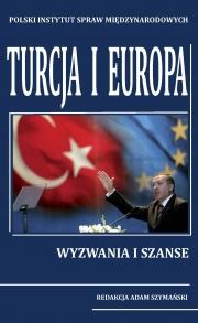 Ok�adka - Turcja i Europa. Wyzwania i szanse