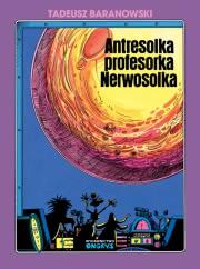 Okładka - Antresolka profesorka Nerwosolka