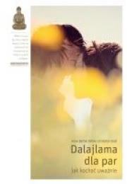 Ok�adka - Dalajlama dla par. Jak kocha� uwa�nie