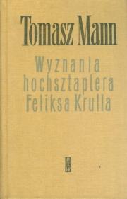 Ok�adka - Wyznania hochsztaplera Felixa Krulla