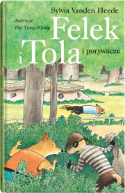 Ok�adka - Felek i Tola i porywacze