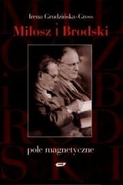 Okładka - Miłosz i Brodski. Pole magnetyczne