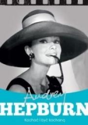 Ok�adka - Audrey Hepburn. Kocha� i by� kochan�